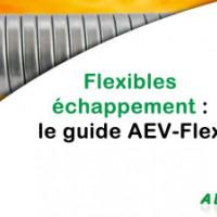 Flexible échappement : le guide AEV-Flex